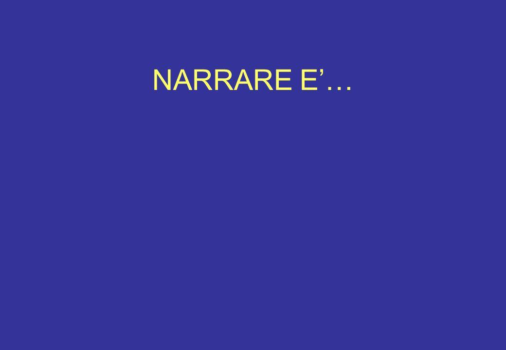 NARRARE E'…
