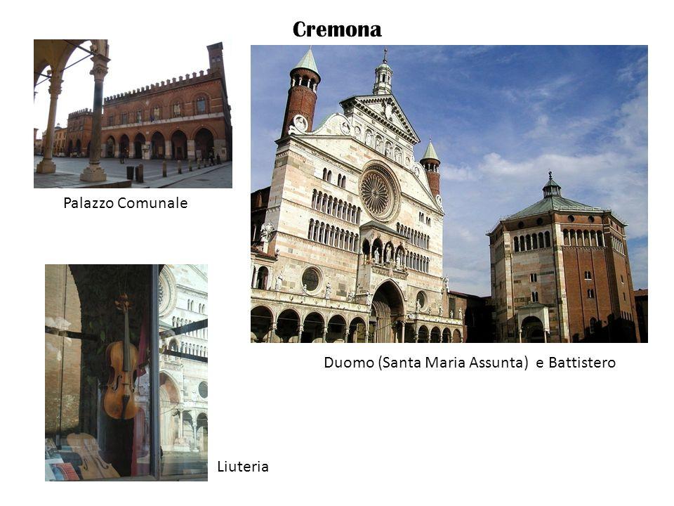 Cremona Palazzo Comunale Duomo (Santa Maria Assunta) e Battistero