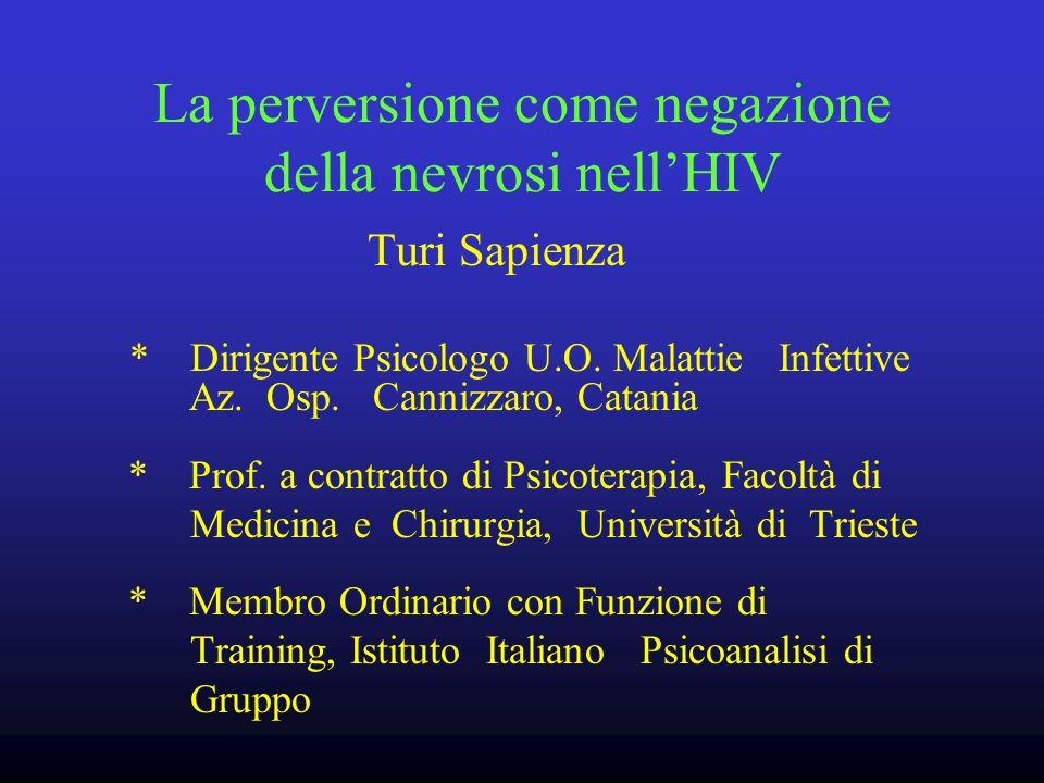 La perversione come negazione della nevrosi nell'HIV
