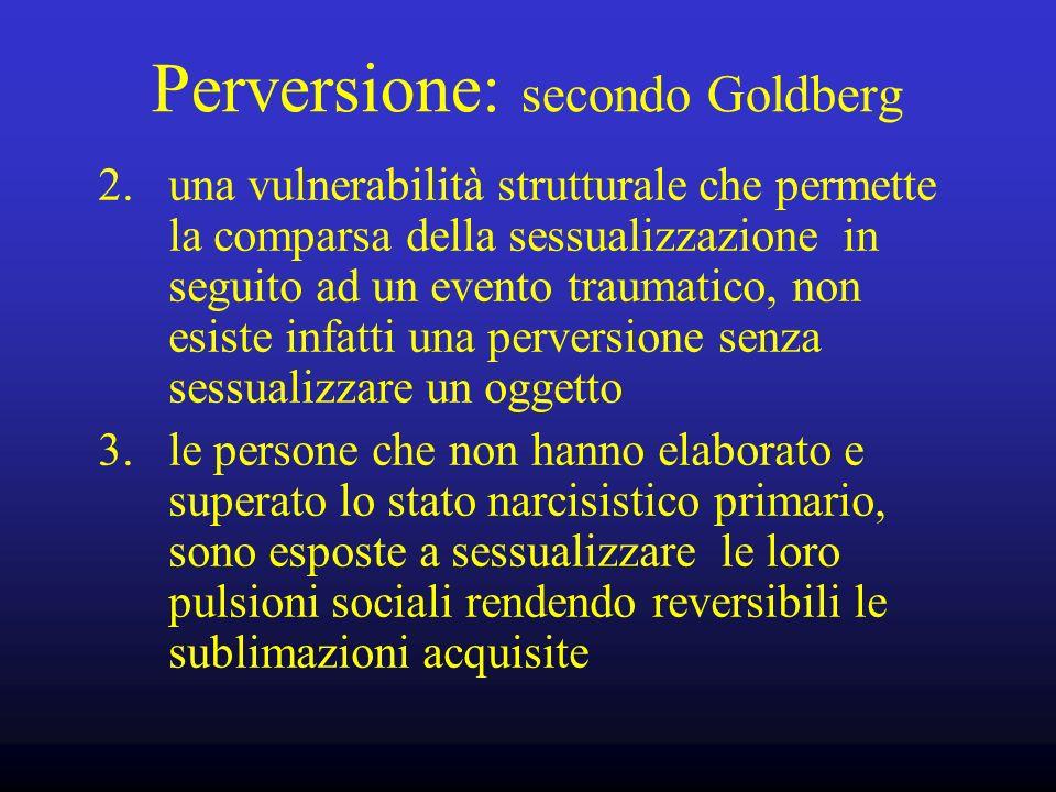 Perversione: secondo Goldberg