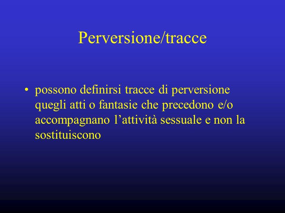 Perversione/tracce