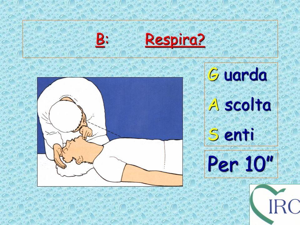 B: Respira G uarda A scolta S enti Per 10