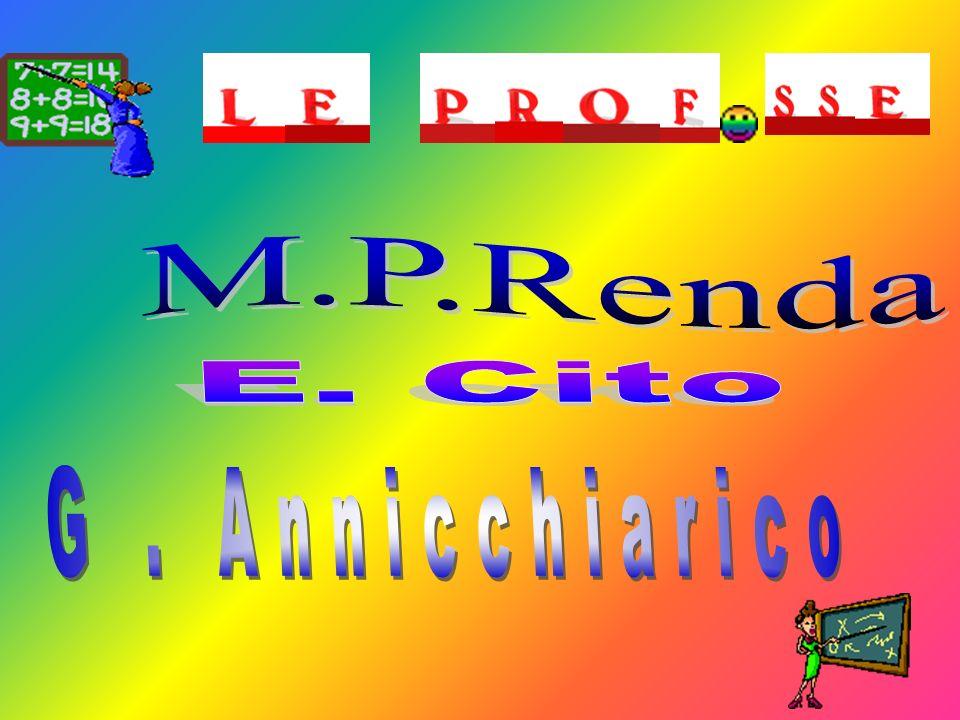 M.P.Renda E. Cito G . Annicchiarico