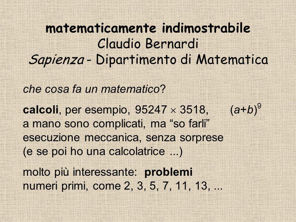matematicamente indimostrabile Claudio Bernardi Sapienza - Dipartimento di Matematica
