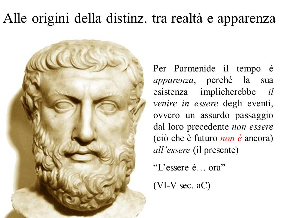 Alle origini della distinz. tra realtà e apparenza