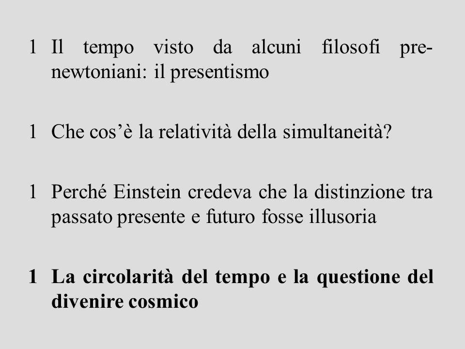 Il tempo visto da alcuni filosofi pre- newtoniani: il presentismo