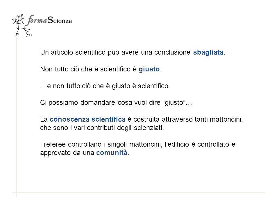 Un articolo scientifico può avere una conclusione sbagliata.