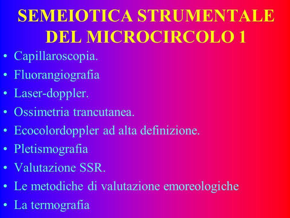 SEMEIOTICA STRUMENTALE DEL MICROCIRCOLO 1