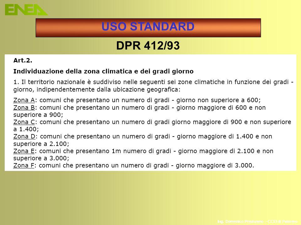 USO STANDARD DPR 412/93