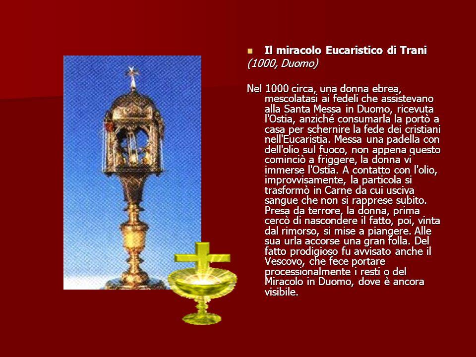 Il miracolo Eucaristico di Trani