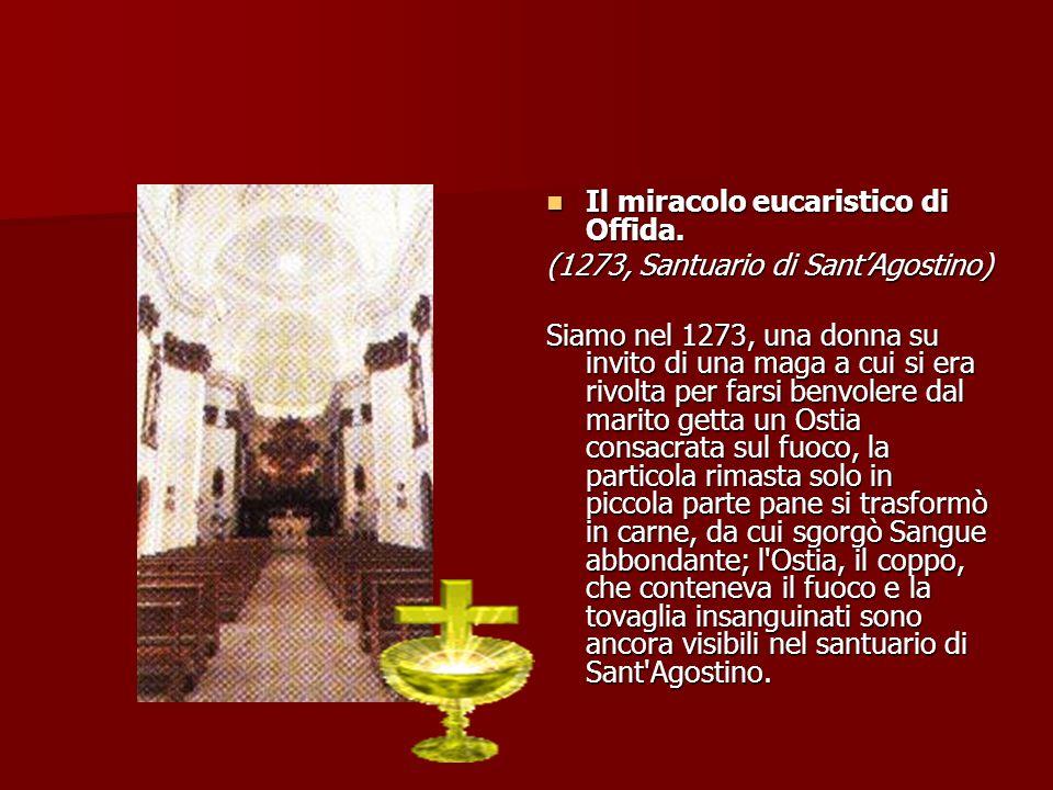 Il miracolo eucaristico di Offida.