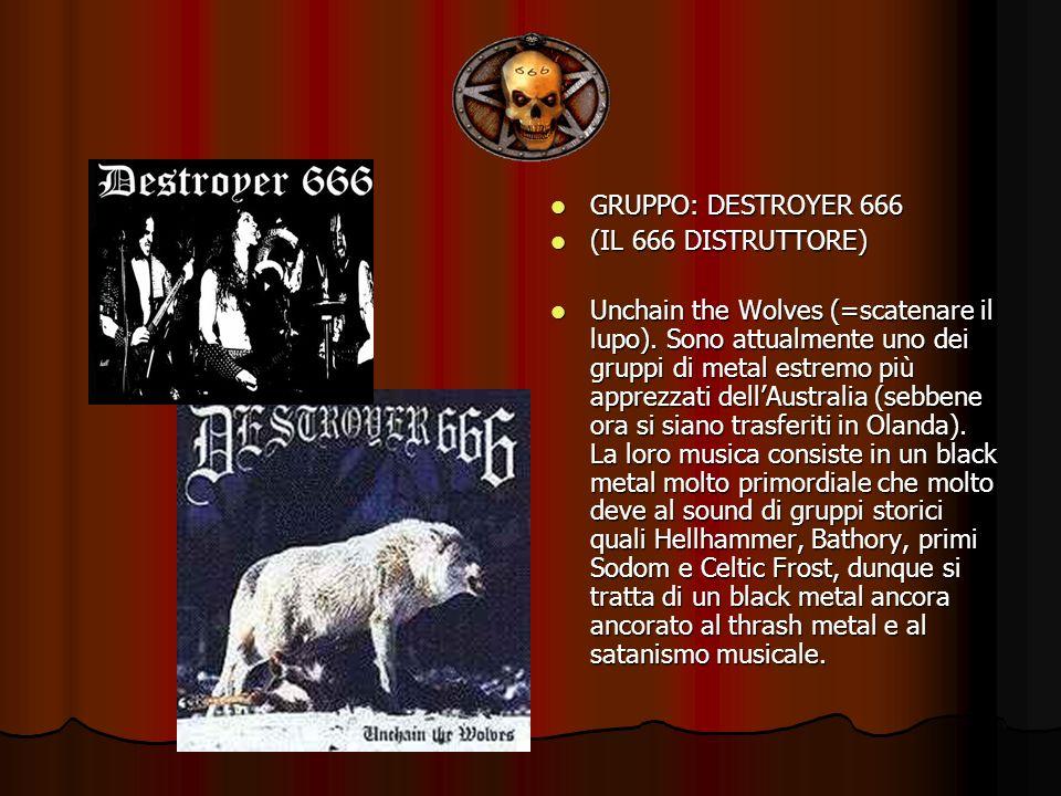 GRUPPO: DESTROYER 666(IL 666 DISTRUTTORE)