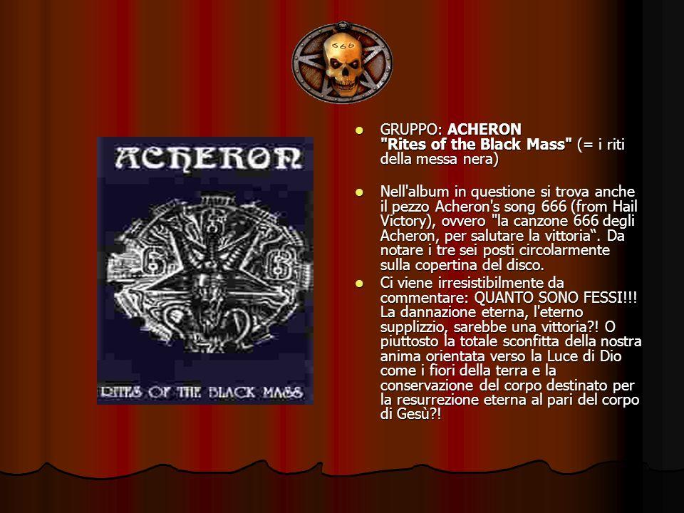 GRUPPO: ACHERON Rites of the Black Mass (= i riti della messa nera)