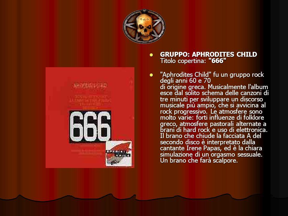 GRUPPO: APHRODITES CHILD Titolo copertina: 666