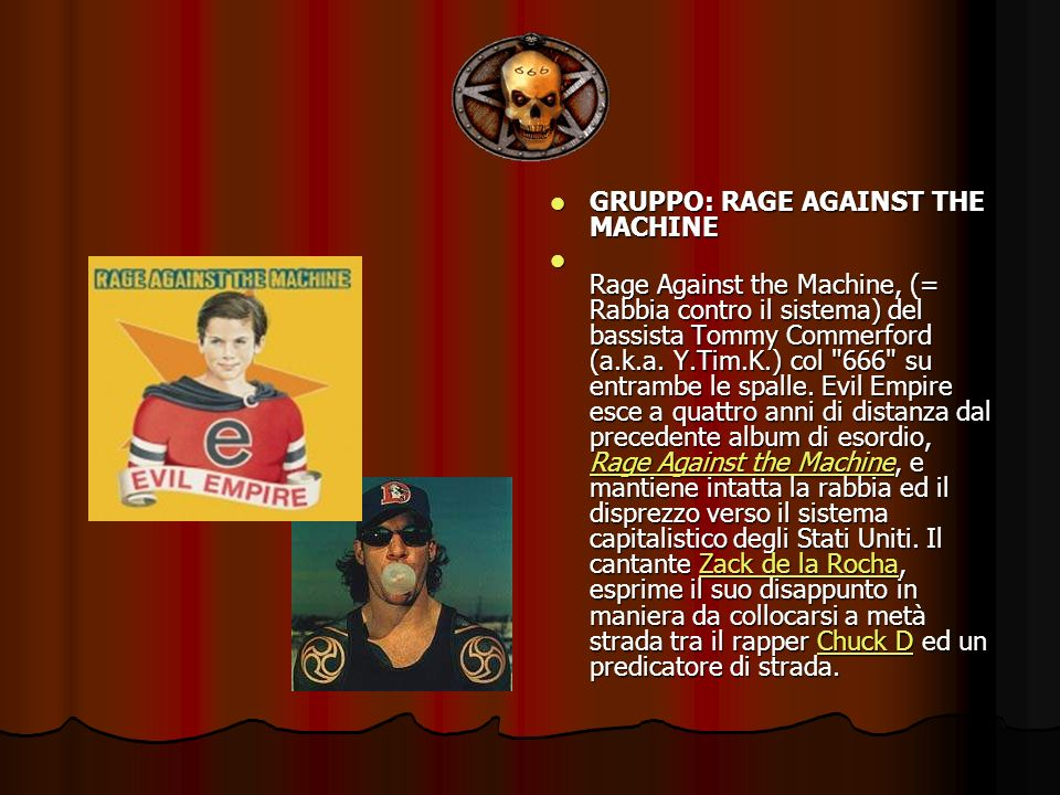 GRUPPO: RAGE AGAINST THE MACHINE