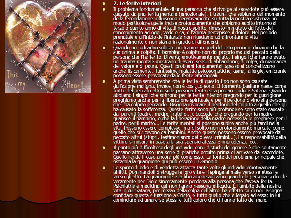 2. Le ferite interiori