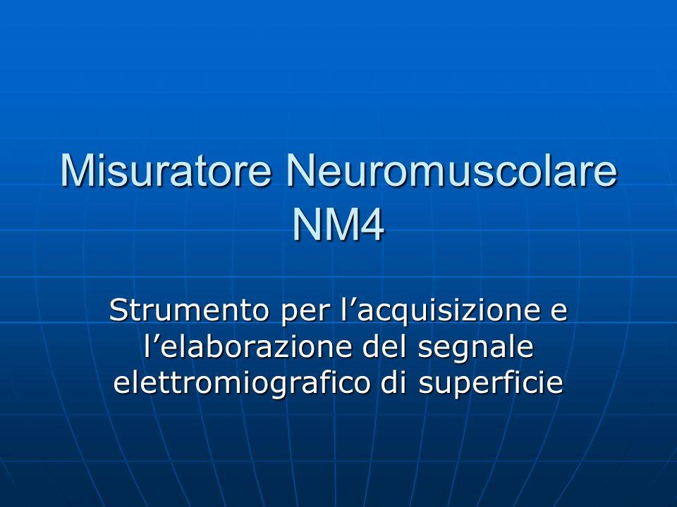Misuratore Neuromuscolare NM4