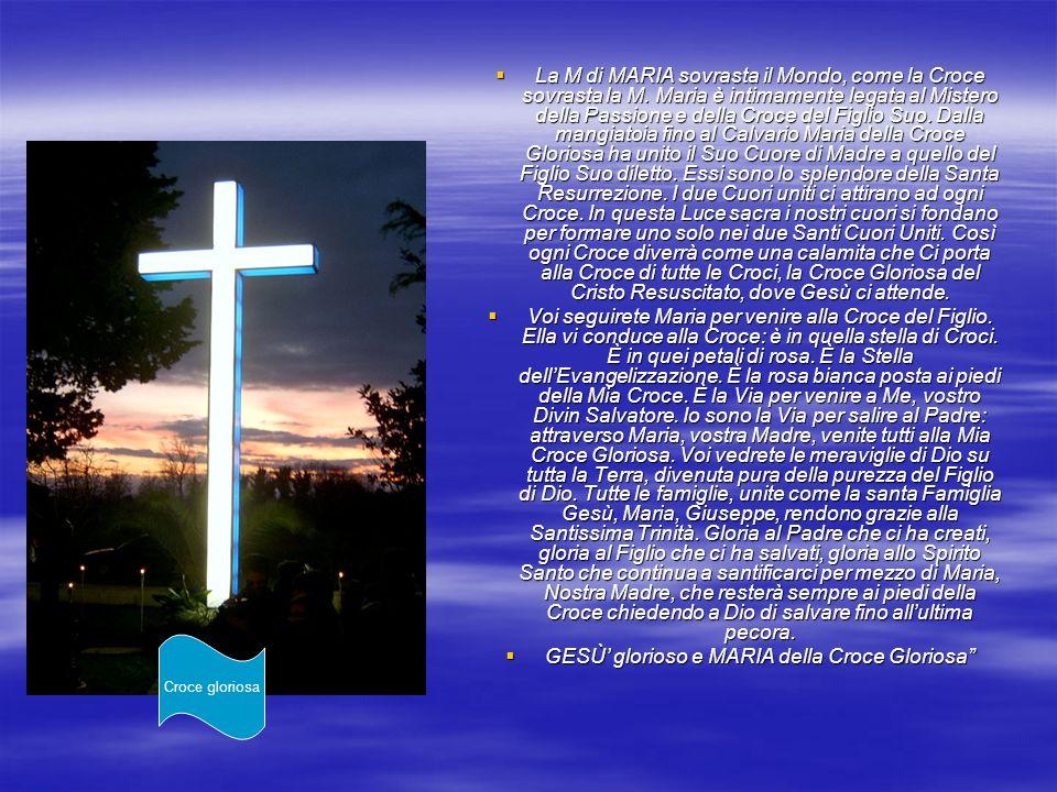 GESÙ' glorioso e MARIA della Croce Gloriosa