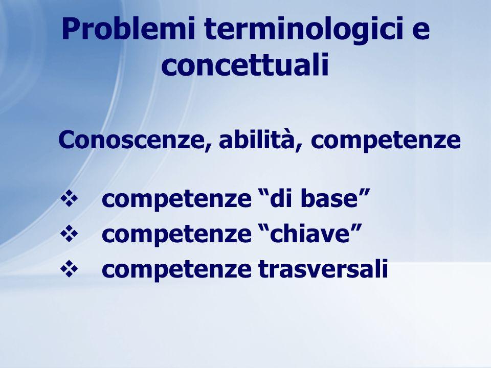 Problemi terminologici e concettuali
