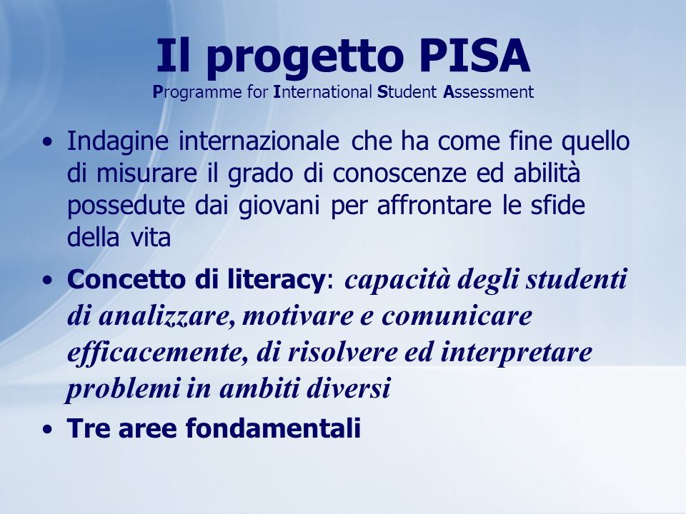 Il progetto PISA Programme for International Student Assessment