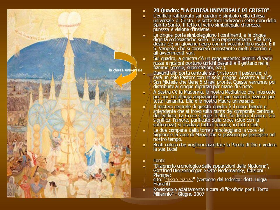 28 Quadro: LA CHIESA UNIVERSALE DI CRISTO