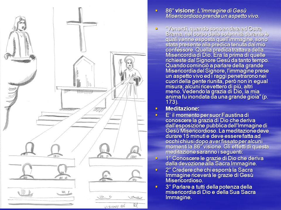 86° visione: L'Immagine di Gesù Misericordioso prende un aspetto vivo.