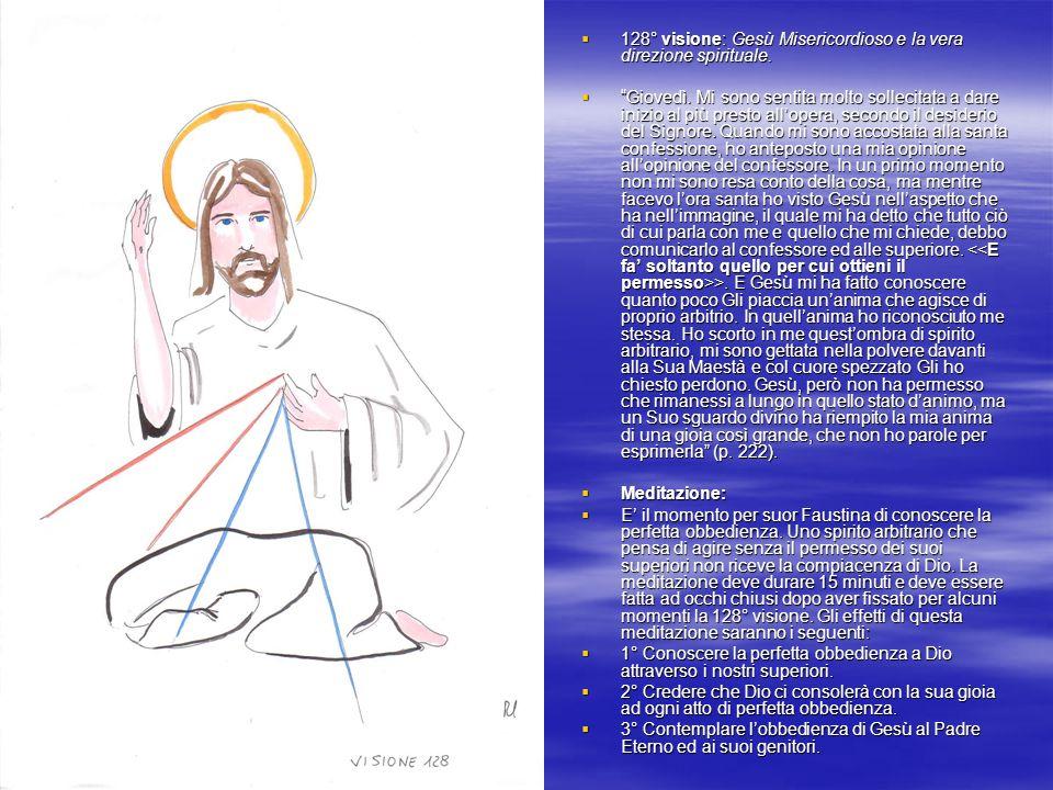 128° visione: Gesù Misericordioso e la vera direzione spirituale.