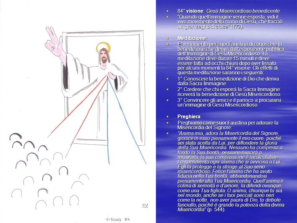 84° visione: Gesù Misericordioso benedicente.