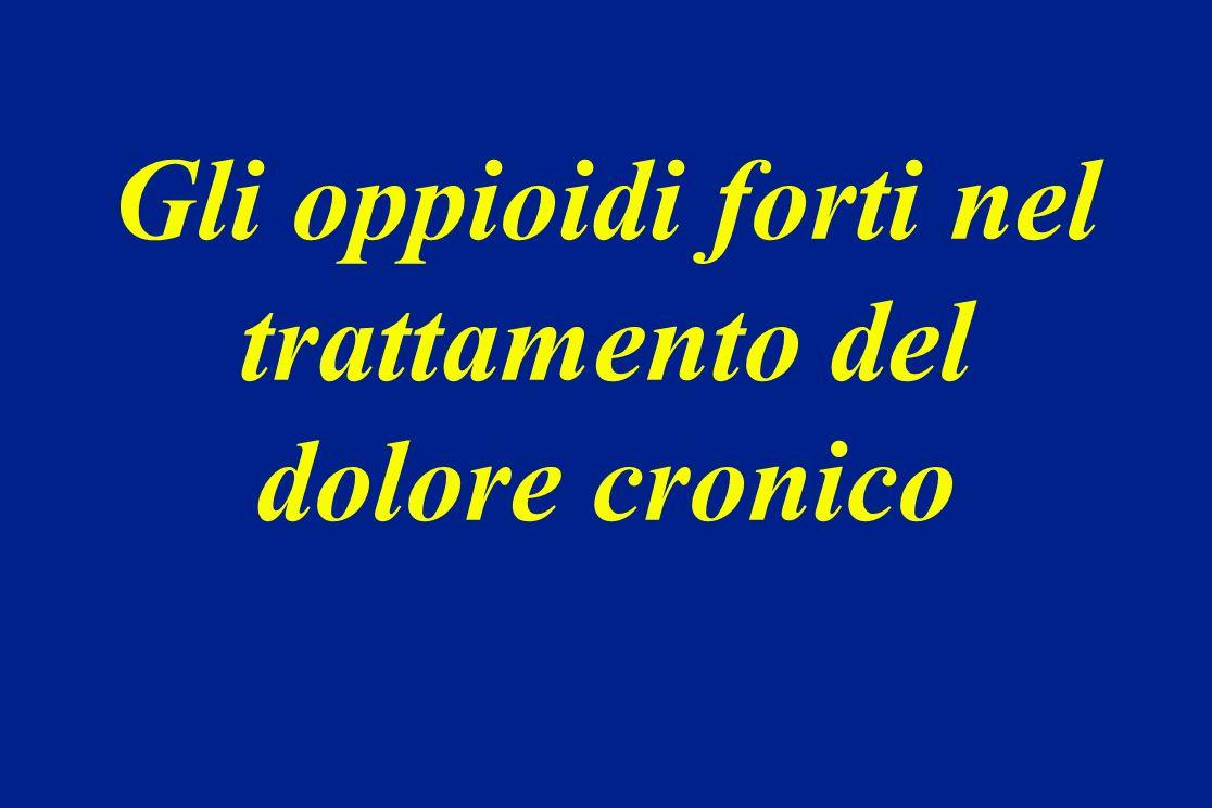 Gli oppioidi forti nel trattamento del dolore cronico