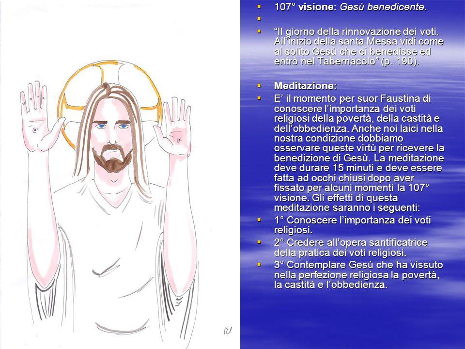 107° visione: Gesù benedicente.