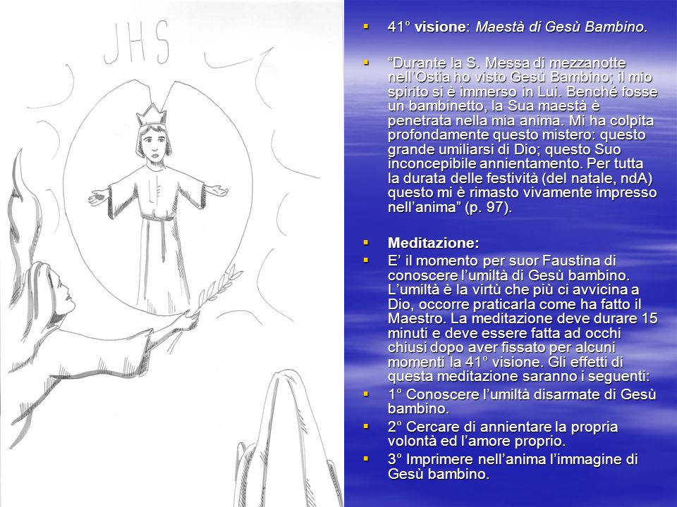 41° visione: Maestà di Gesù Bambino.