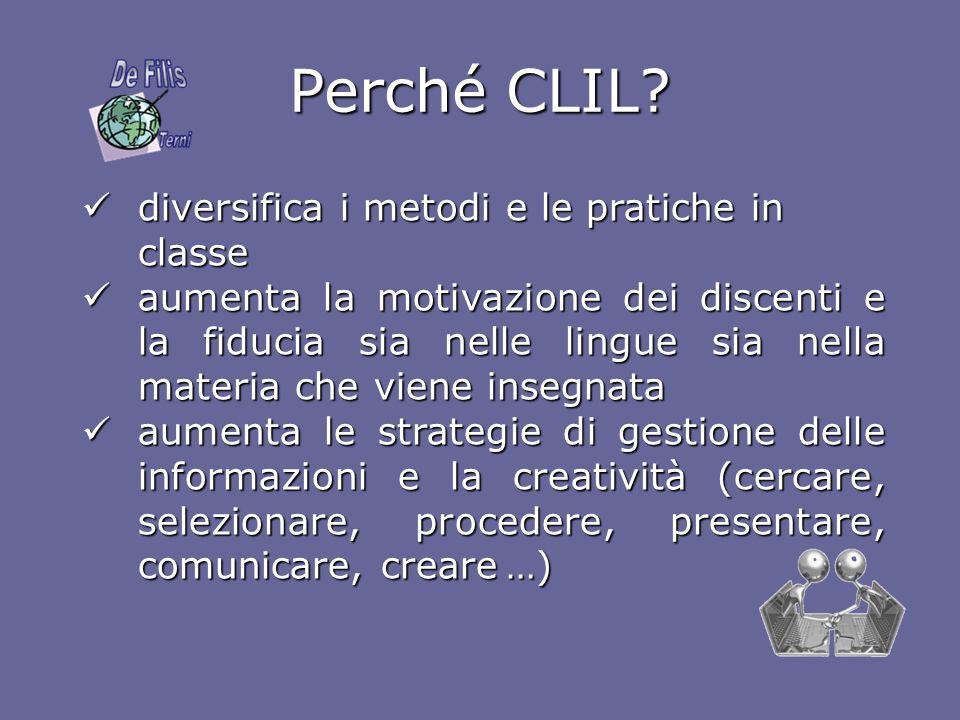 Perché CLIL diversifica i metodi e le pratiche in classe