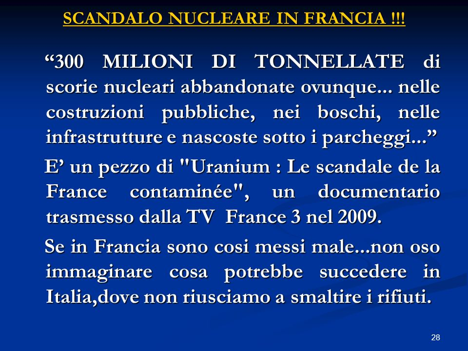 scandalo nucleare in Francia !!!