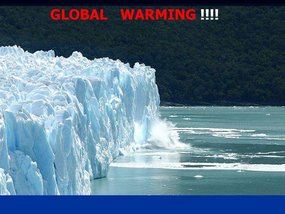 GLOBAL WARMING !!!!