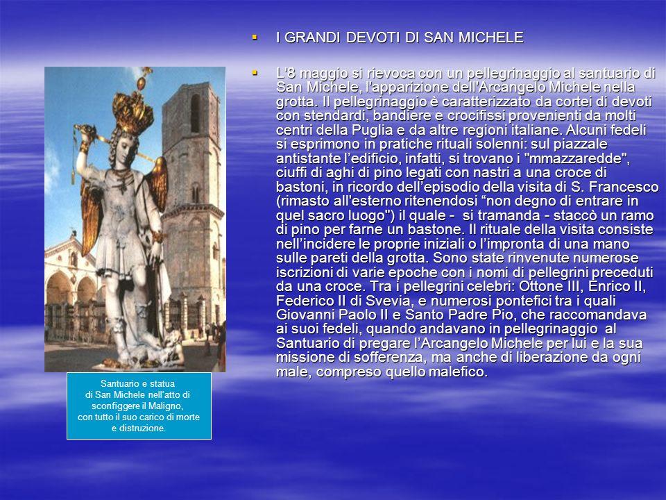 I GRANDI DEVOTI DI SAN MICHELE