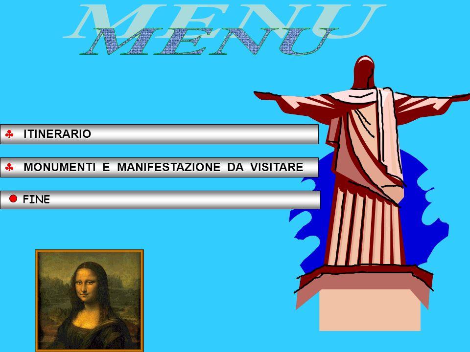 MENU ITINERARIO MONUMENTI E MANIFESTAZIONE DA VISITARE FINE