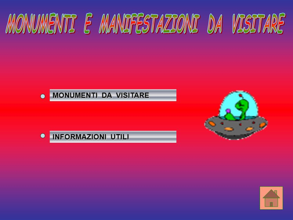 MONUMENTI E MANIFESTAZIONI DA VISITARE