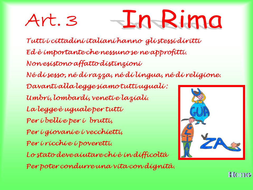 In Rima Art. 3 Tutti i cittadini italiani hanno gli stessi diritti