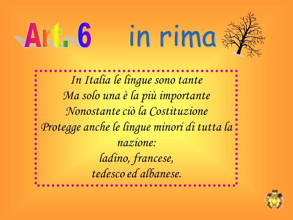 in rima Art. 6 In Italia le lingue sono tante