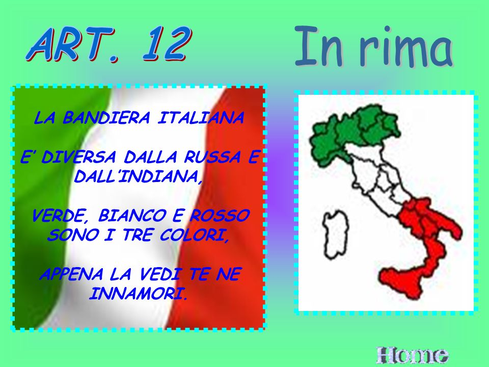 In rima ART. 12 LA BANDIERA ITALIANA