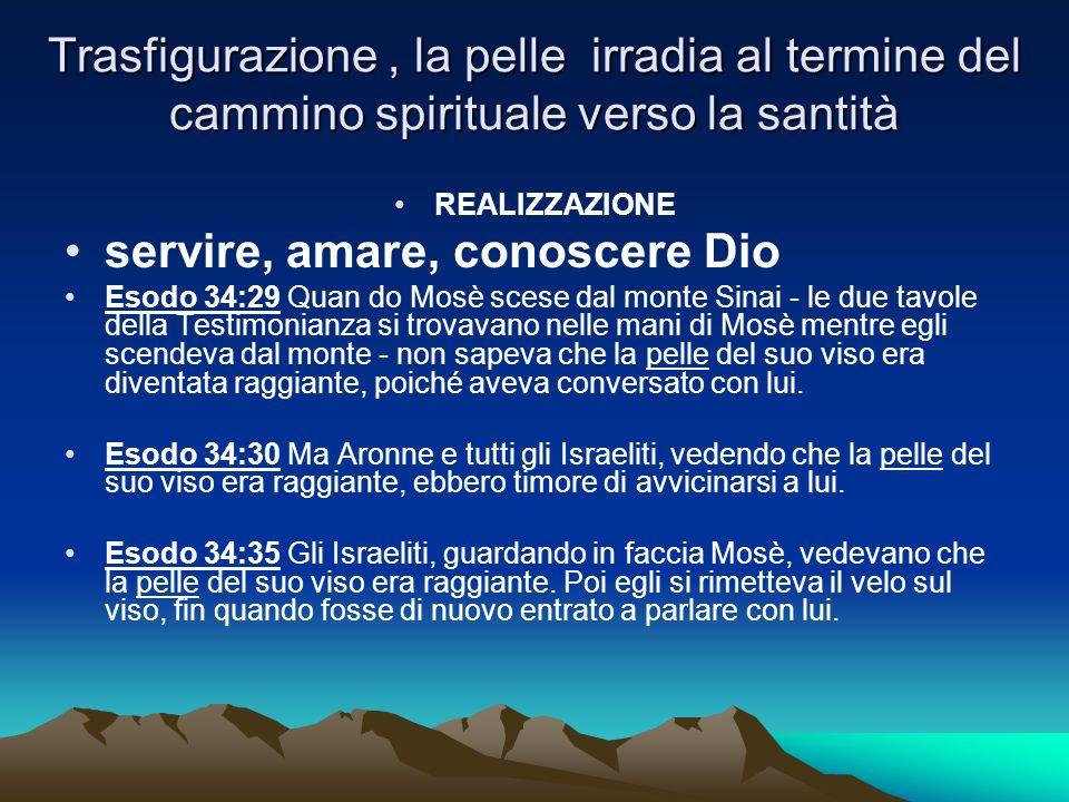 servire, amare, conoscere Dio