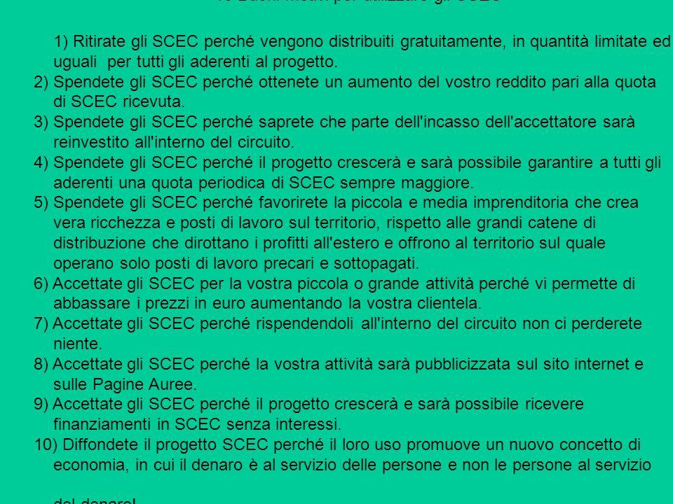 10 Buoni motivi per utilizzare gli SCEC