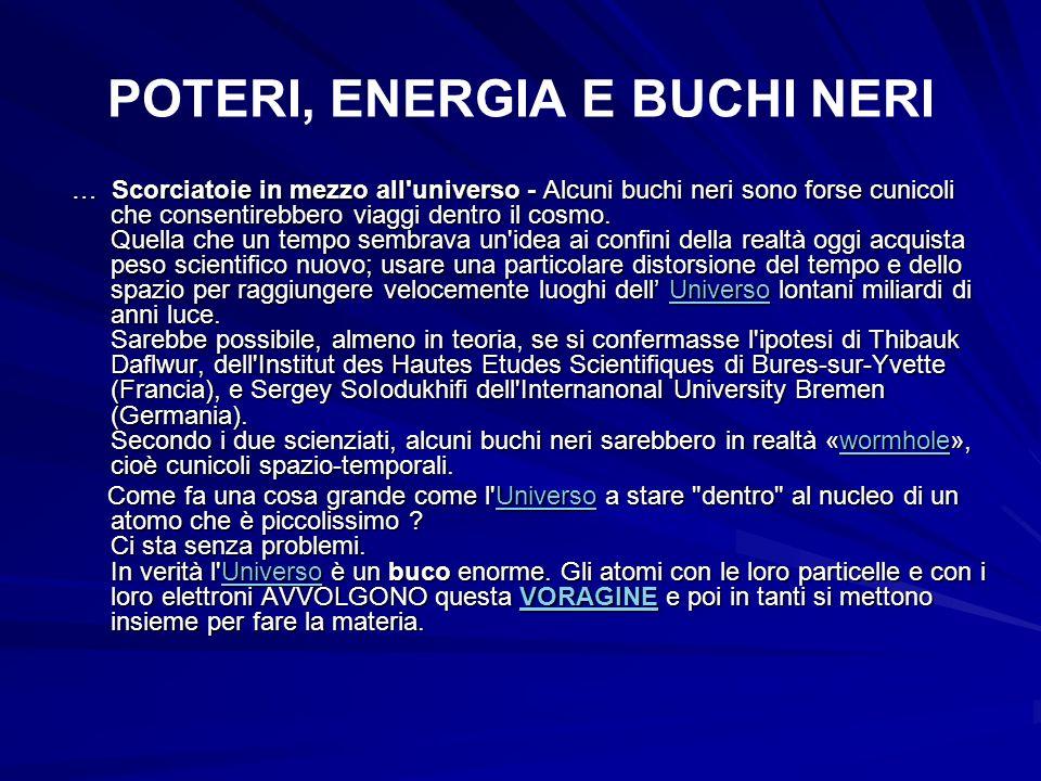 POTERI, ENERGIA E BUCHI NERI