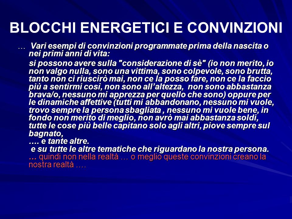BLOCCHI ENERGETICI E CONVINZIONI