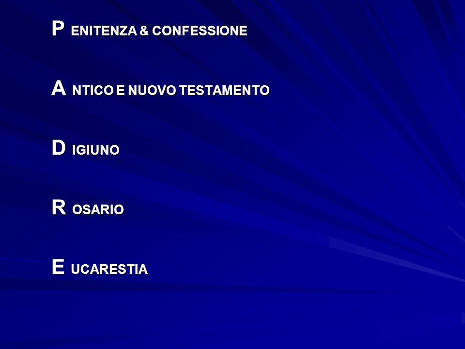 P ENITENZA & CONFESSIONE
