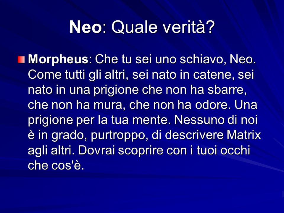Neo: Quale verità