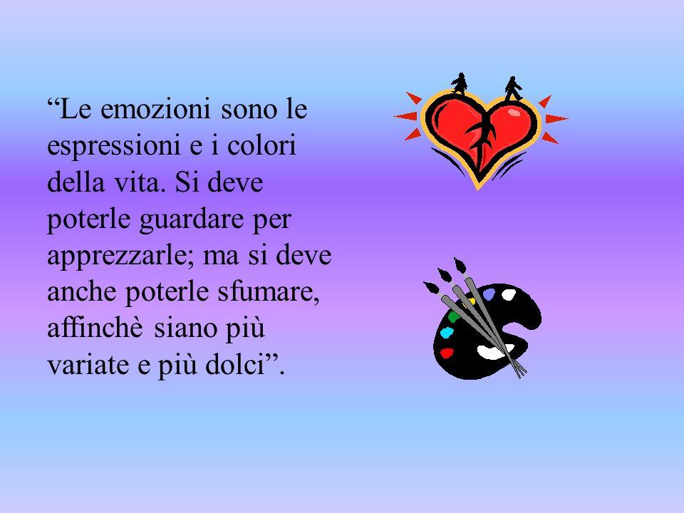 Le emozioni sono le espressioni e i colori della vita
