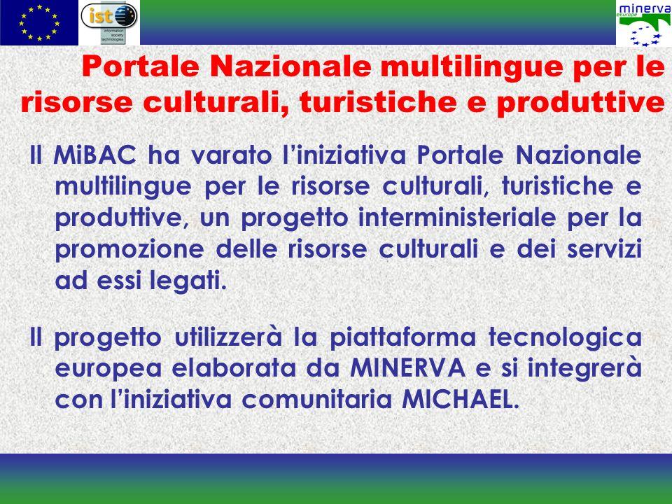 Portale Nazionale multilingue per le risorse culturali, turistiche e produttive