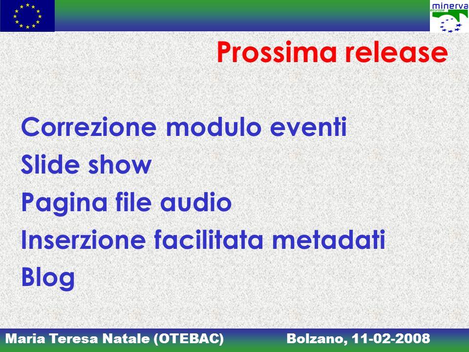 Prossima release Correzione modulo eventi Slide show Pagina file audio