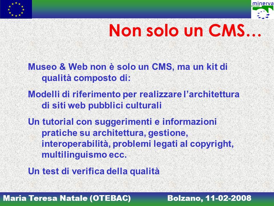 Non solo un CMS… Museo & Web non è solo un CMS, ma un kit di qualità composto di: